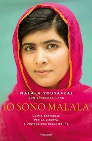 Malala Yousafzai con Christina Lamb Io sono malata, ed. Garzanti